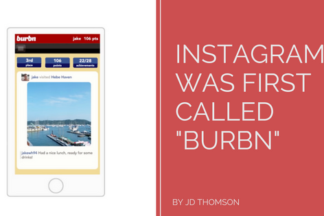 Instagram Was First Called